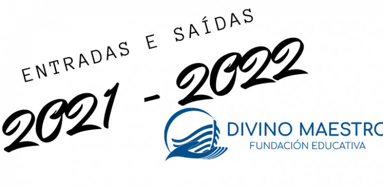 cartel ENTRADAS E SAÍDAS CURSO 21-22